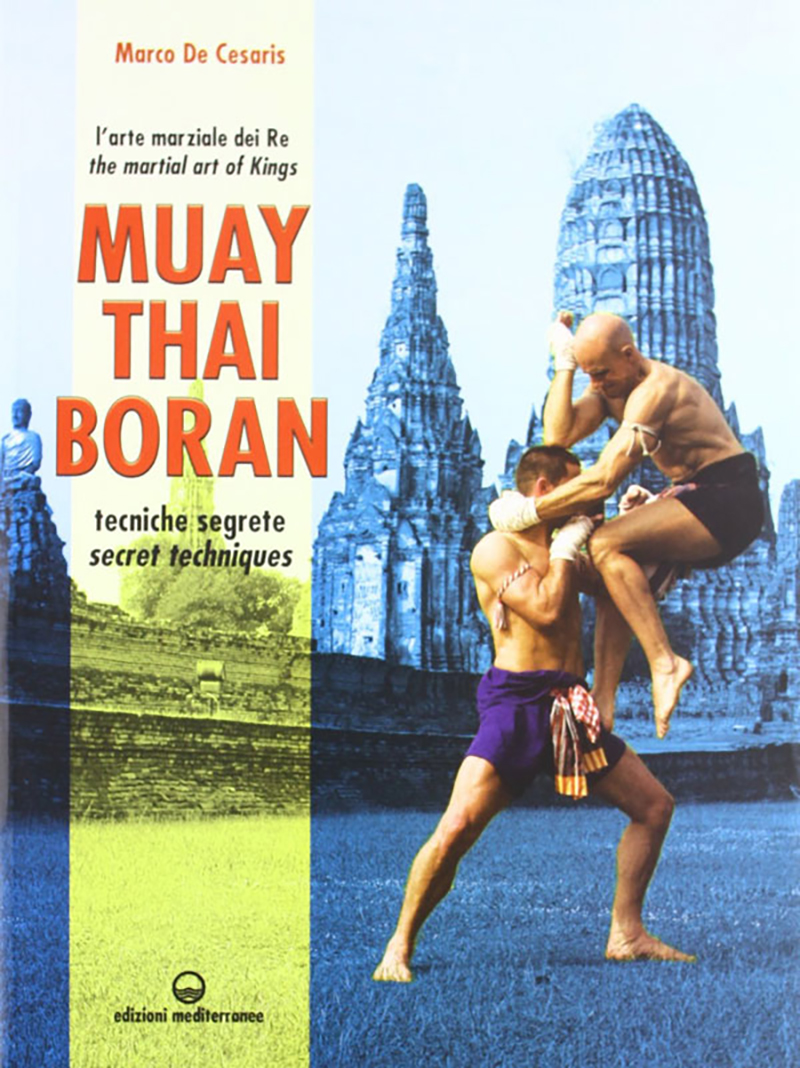 muay thaiboran secret techniques Book<br />Muay Thai Boran: secret techniques